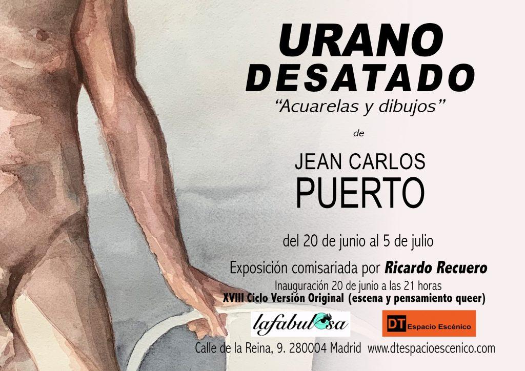 """Foto del cartel de la exposición """"URANO DESATADO"""" Muestra las fechas de exposición, lugar y otra información de relevancia."""